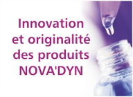 Originalité des produits Nova'dyn
